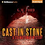 Cast in Stone: A Leo Waterman Mystery, Book 2 | G. M. Ford
