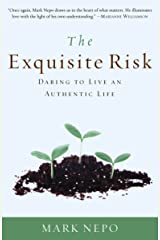 The Exquisite Risk: Daring to Live an Authentic Life Paperback