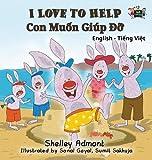 I Love to Help: English Vietnamese Bilingual Edition (English Vietnamese Bilingual Collection) (Vietnamese Edition)
