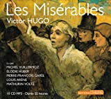 Les Miserables - 10 CD MP3 in French - 55 hours recording (French Edition)