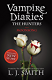 The Vampire Diaries: Moonsong: Book 9: 2/3 (The Vampire Diaries: The Salvation)