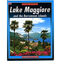 LAKE MAGGIORE AND THE BORROMEAN ISLANDS