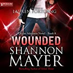 Wounded: Rylee Adamson, Book 8 | Shannon Mayer