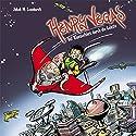 Henry Vegas: Auf Klassenfahrt durch die Galaxie (Henry Vegas 1) Hörbuch von Jakob M. Leonhardt Gesprochen von: Julian Horeyseck