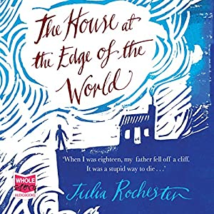 The House at the Edge of the World Audiobook