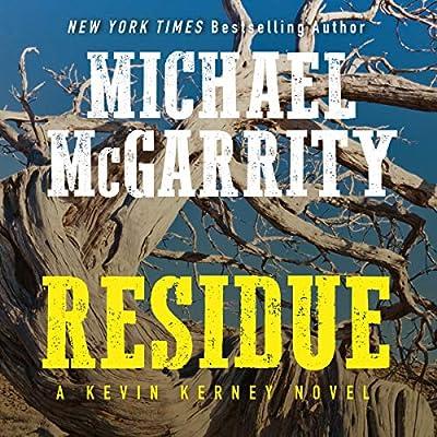Amazon com: Residue: A Kevin Kerney Novel (Audible Audio Edition