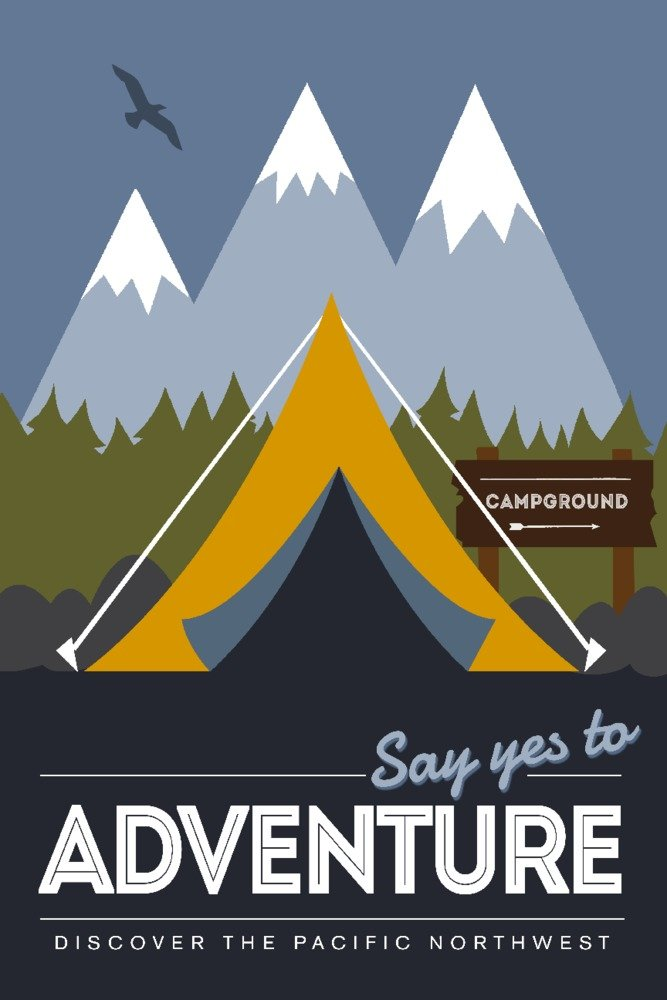 Discover the Pacific Northwest – Say Yes to Adventure (テント) – Discover The Park – ベクトルスタイル 24 x 36 Signed Art Print LANT-86622-710 B07BSVLPMR  24 x 36 Signed Art Print
