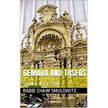 Gemara And Tosfos: Sukka 11a-20b