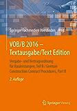 VOB/B 2016 - Textausgabe/Text Edition: Vergabe- und Vertragsordnung für Bauleistungen, Teil B / German Construction Contract Procedures, Part B