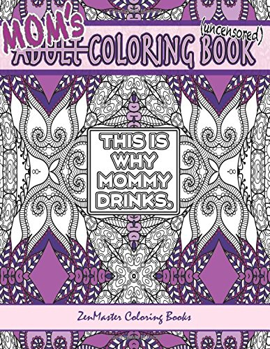 Amazon Moms Coloring Book Uncensored Coloring Book For Mom