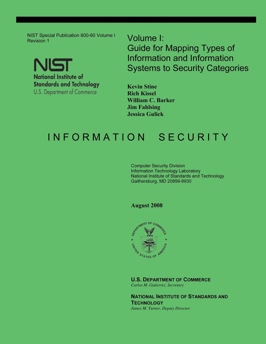 Download NIST Special Publication 800-60: Volume 1 Guide for Mapping Types of Information and Information Systems to Security Categories ebook