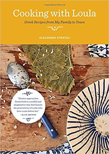 Cooking With Loula Greek Recipes From My Family To Yours