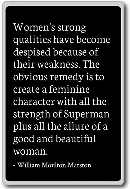Amazon.com: Women\'s strong qualities have becom... - William ...
