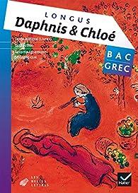 Oeuvre complète Grec Tle éd. 2015 - Daphnis et Chloé, Livre 1 (Longus) - Livre de l'élève par  Longus