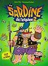 Sardine de l'Espace - Dargaud 02 : Zacar et les Zacariens par Guibert