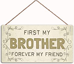 MAIYUAN First My Brother Forever My Friends Sign Home Decor Wood Sign Plaque 10