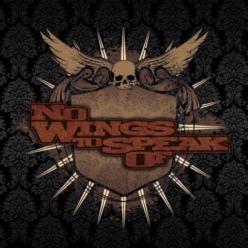 No Wings to Speak
