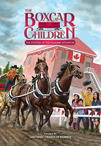 The Mystery at the Calgary Stampede - Book #140 of the Boxcar Children