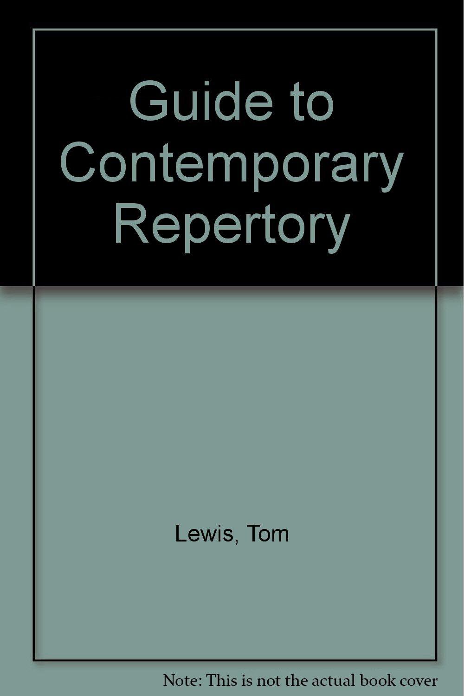 guide to contemporary repertory