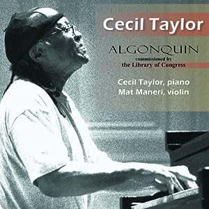 Cecil Taylor: Algonquin