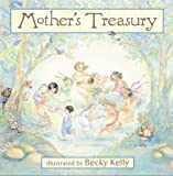 Mother's Treasury, Becky Kelly, 0740750313