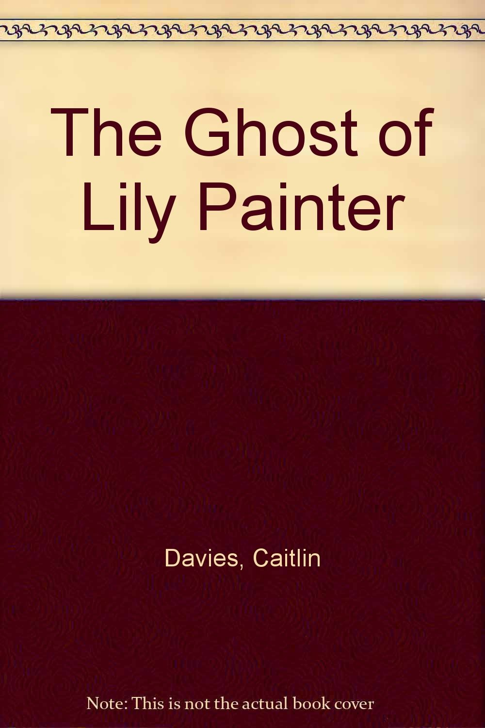 Download The Ghost Of Lily Painter pdf