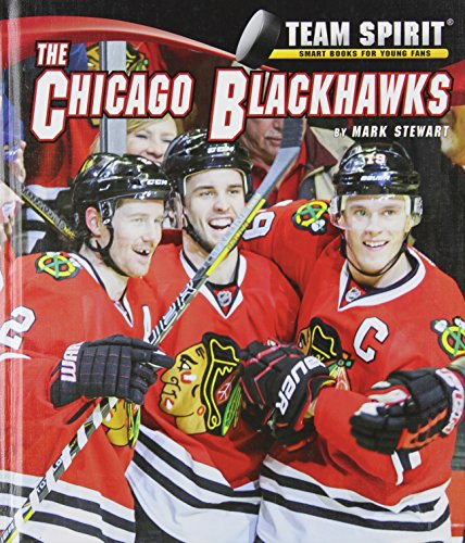 Chicago Blackhawks, the (Team Spirit) by Norwood House Pr
