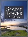 Secret Power [Classics Annotated]
