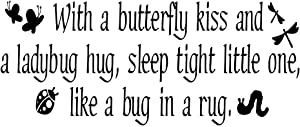 ZSSZ with a Butterfly kiss and a Ladybug Hug, Sleep Tight Little one, Like a Bug in a Rug. Kid's Room Wall Decal Nursing Art Lettering Words Décor