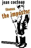 Thomas the Impostor (Peter Owen Modern Classics S.)