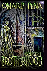 Brotherhood (Amber Light Series, Volume 2)