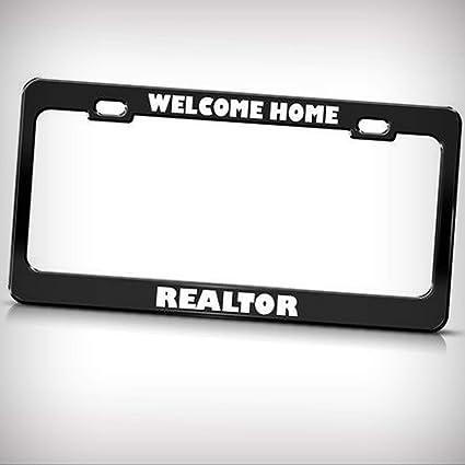 Welcome Home Realtor License Plate Frame Tag Holder