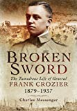 Broken Sword, Charles Messenger, 1848848978