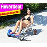 HOVERSEAT - SITTING ATTACHMENT FOR HOVERBOARD. HOVERBOARD CART ATTACHMENT TO RIDE HOVERBOARDS SITTING.