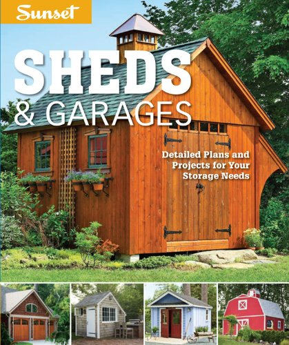 Sunset Sheds & Garages: Detailed plans for your storage needs (Design Home Deck Depot Patio)