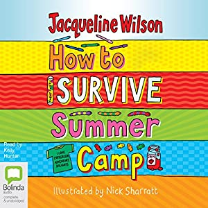 How to Survive Summer Camp Audiobook