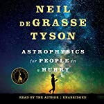 Astrophysics for People in a Hurry | Neil deGrasse Tyson
