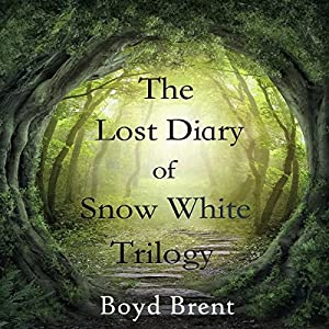 The Lost Diary of Snow White Trilogy Audiobook