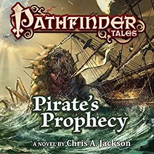 Pathfinder Tales: Pirate's Prophecy Audiobook