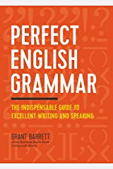 Perfect English Grammar: The Indispensable Guide to Excellent Writing and Speaking Paperback