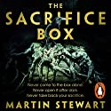 The Sacrifice Box Audiobook by Martin Stewart Narrated by Christos Lawton