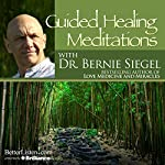 Guided Healing Meditations | Bernie Siegel