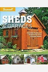 Sunset Sheds & Garages: Detailed plans for your storage needs Paperback