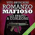 Romanzo mafioso. Lo stato a Corleone (Romanzo mafioso 4)   Vito Bruschini