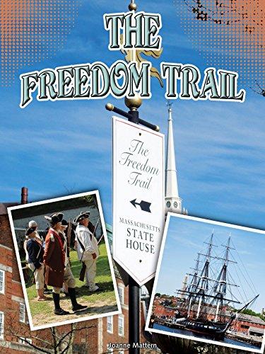 Freedom Trail (Symbols of Freedom)
