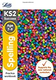 Letts KS2 SATs Revision Success - New 2014 Curriculum – Spelling Age 7-9 Practice Workbook