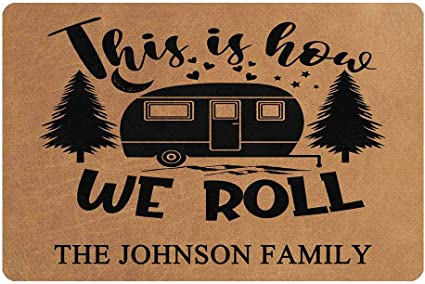 MyPhotoSwimsuits Personalized Camper Doormat 24 X 16 Indoor Outdoor with This is How We Roll Camper Entrance Door Mat Rug Decor Custom Camping
