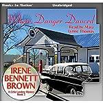 Where Danger Danced: A Celia Landrey Mystery, Book 2 | Irene Bennett Brown