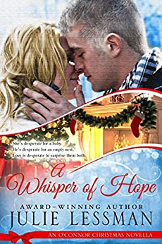 A Whisper of Hope: An O'Connor Christmas Novella by [Lessman, Julie]