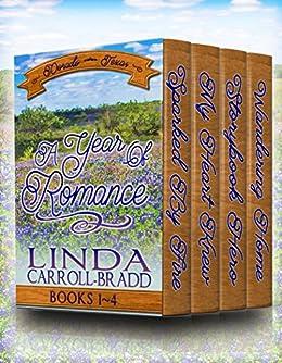 A Year of Romance: Books 1-4 (Dorado, Texas) by [Carroll-Bradd, Linda]